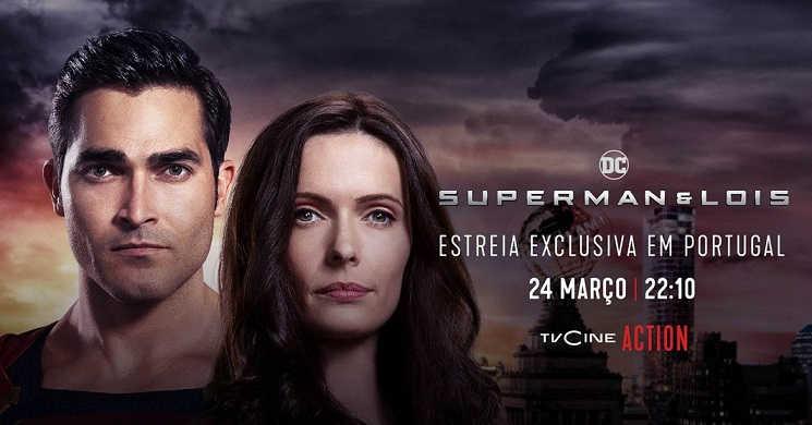 TVCine Action estreia em exclusivo Superman & Lois