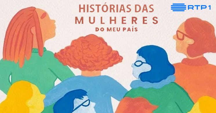 RTP estreia Histórias das Mulheres do Meu País