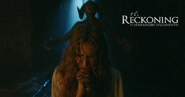 Trailer legendado do filme The Reckoning: O Derradeiro Julgamento