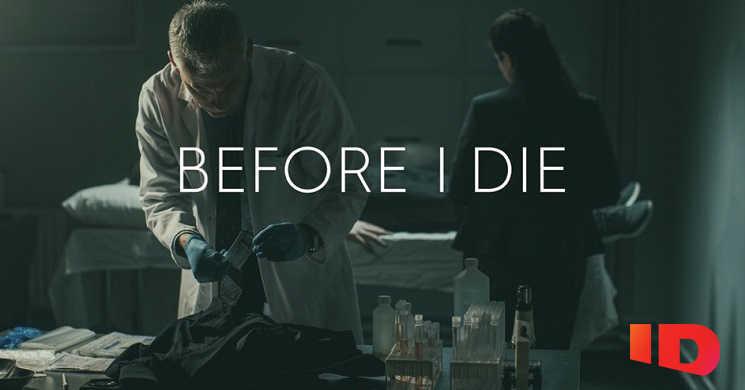 Canal ID estreia a série Before I Die