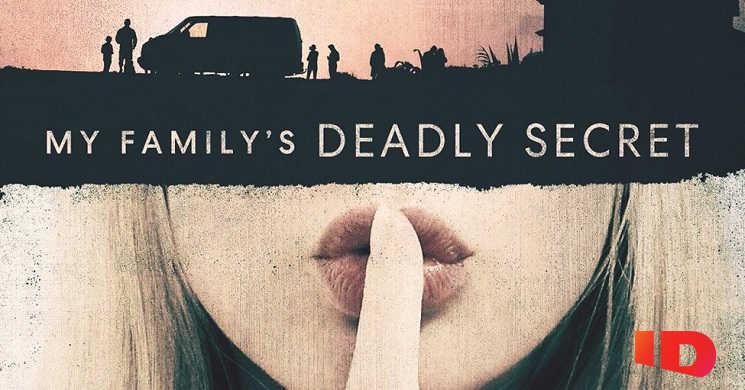 Canal ID estreia a série My Family's Deadly Secrets