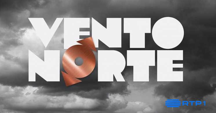 RTP1 estreia a série nacional Vento Norte