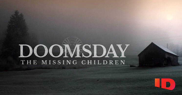 Canal ID estreia Doomsday - The Missing Children