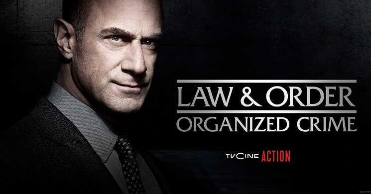 TVCine Action estreia Law and Order: Organized Crime