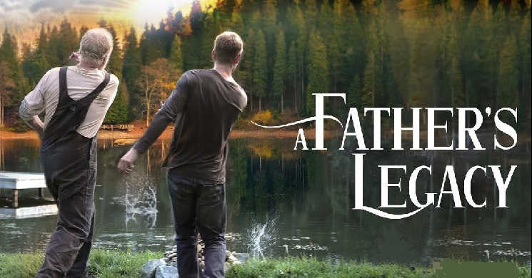 A FATHER'S LEGACY - Trailer Oficial