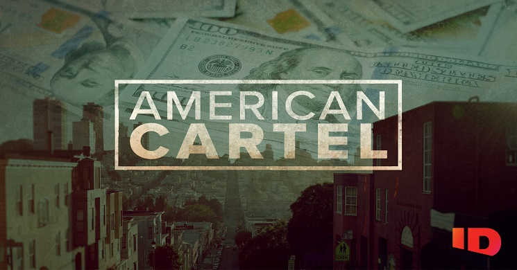 Canal ID estreia American Cartel