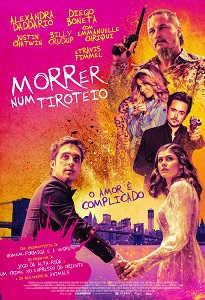 Poster do filme Morrer num Tiroteio