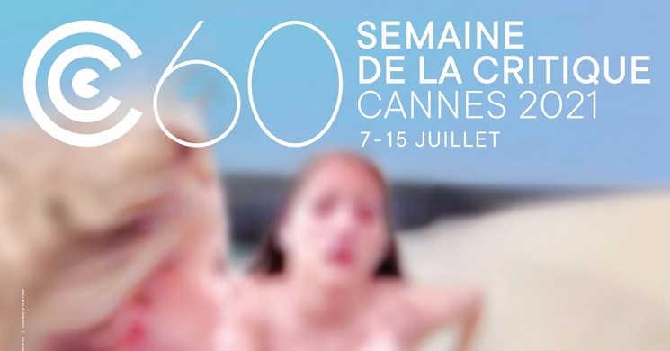 Cannes 2021: Divulgada a programação da 60ª edição da Semana da Crítica