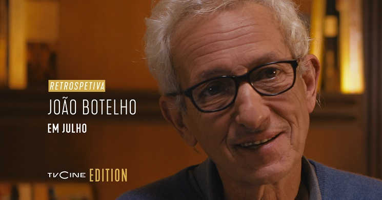 Retrospetiva João Botelho no TVCine Edition
