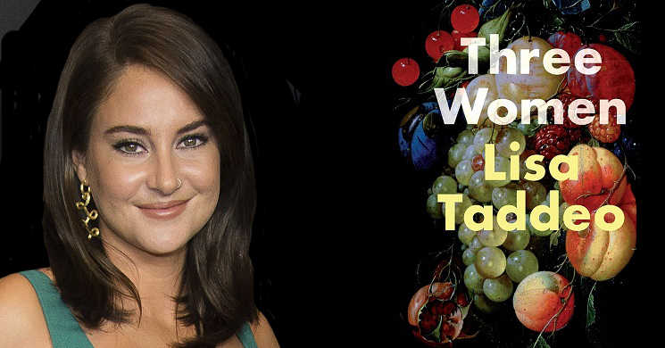 Shailene Woodley vai protagonizar a série Three Women