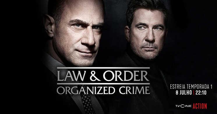 TVCine Action estreia Law and Order Organized Crime