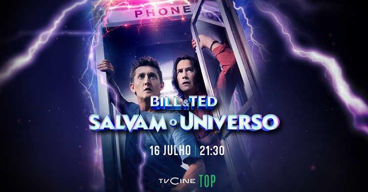 TVCine estreia Bill e Ted Salvam o Universo