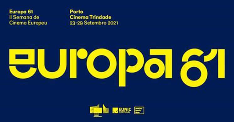 Europa 61 - Semana do Cinema Europeu está de volta ao Porto de 23 a 29 de setembro