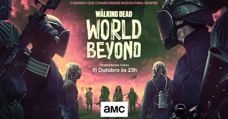 AMC Portugal estreia a temporada final de The Walking Dead: World Beyond